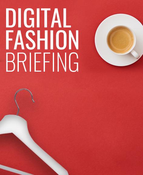 Digital Fashion Briefings 2021